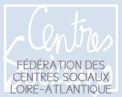 Fédération des centres sociaux et socioculturels de Loire-Atlantique